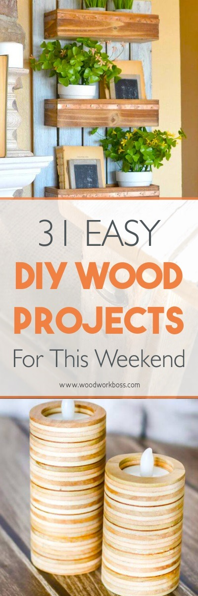 Easy Diy Wood Projects For This Weekend