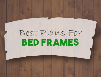 Best Bed Frame Plans