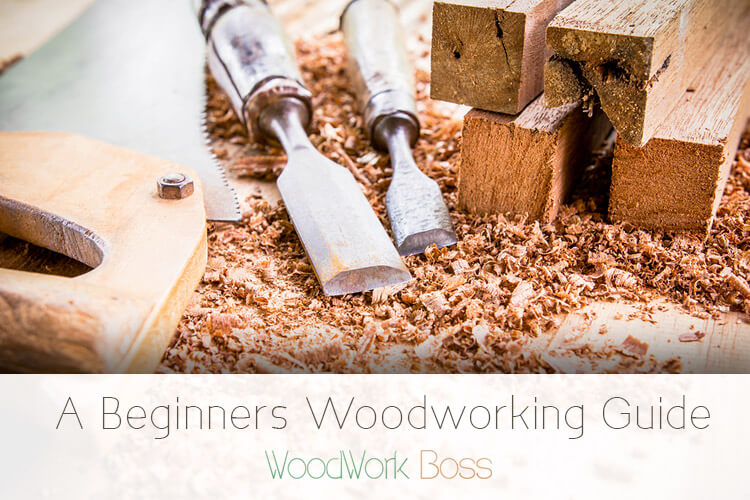 A Beginners Woodworking Guide