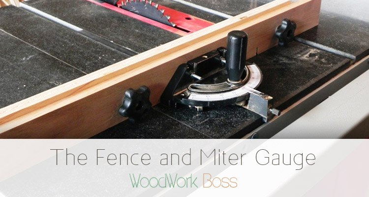 The Fence and Miter Gauge