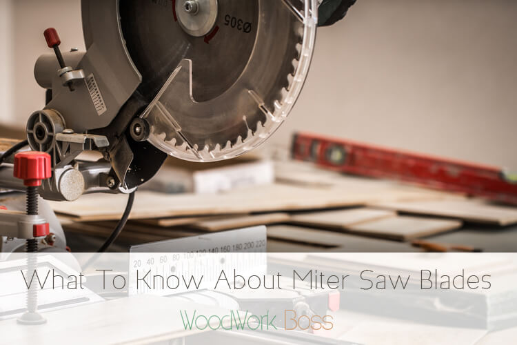 What To Know About Miter Saw Blades