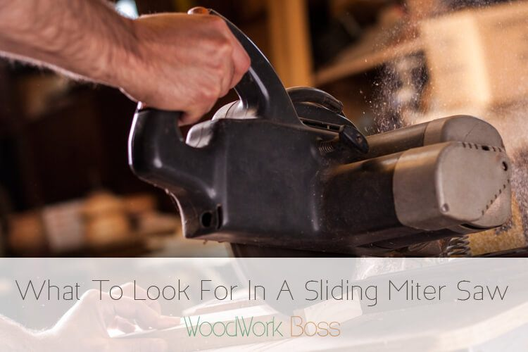 What To Look For In A Sliding Miter Saw