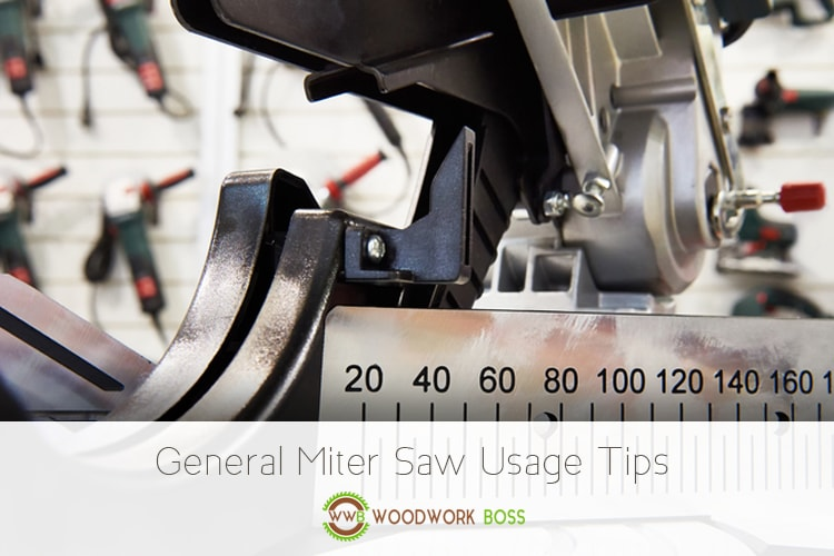 General Miter Saw Usage Tips - How to Use a Miter Saw?