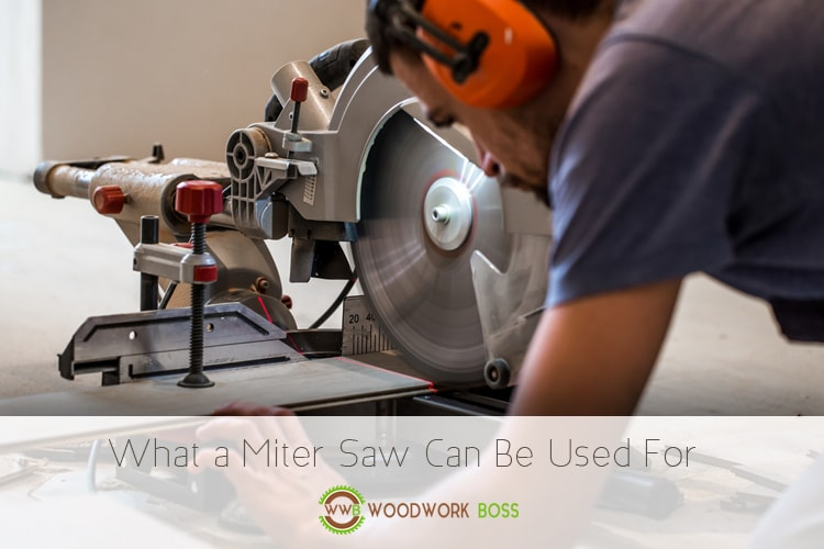 What a Miter Saw Can Be Used For