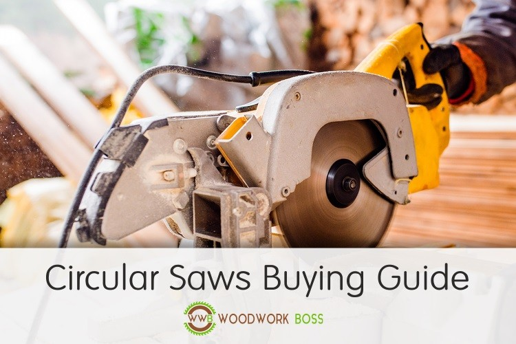circular saws buying guide