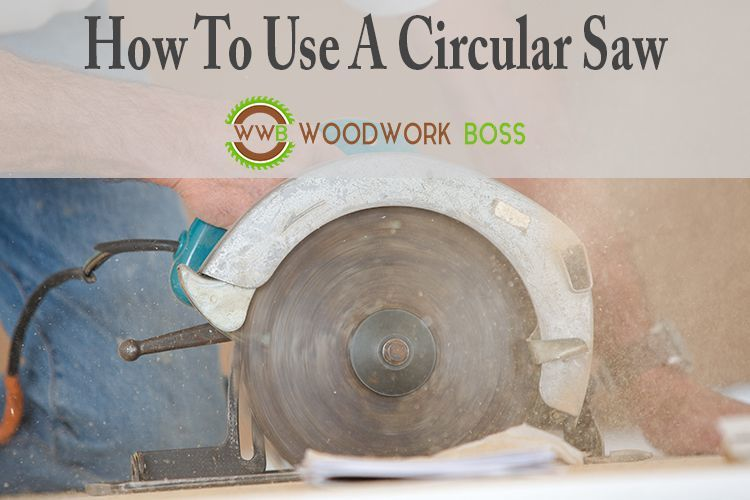 How to Use a Circular Saw - 3 Simple Steps, Beginner Friendly